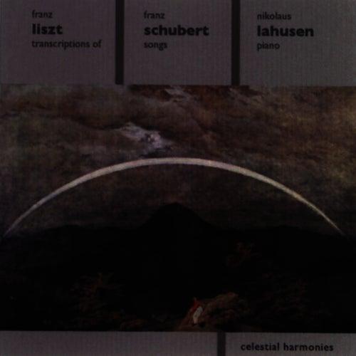 Play & Download LISZT: Schubert Song Transcriptions by Nikolaus Lahusen | Napster