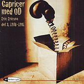 Play & Download CAPRICES WITH ORPHEI DRANGER, Vol.3 (1976 - 1981) by Orphei Drangar | Napster