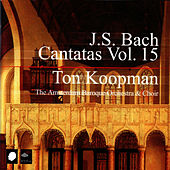 Play & Download J.S. Bach Cantatas Vol. 15 by Ton Koopman | Napster