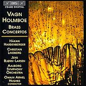 HOLMBOE: Brass Concertos by Various Artists