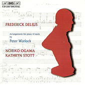 Play & Download DELIUS - Arrangements for piano 4 hands by Peter Warlock by Kathryn Stott | Napster