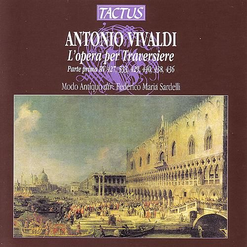 Antonio Vivaldi: L 'Opera per Traversiere by Modo Antiquo