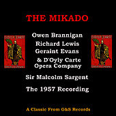 Play & Download The Mikado (1957 Vers) by Owen Brannigan | Napster