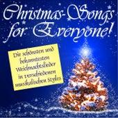 Play & Download Christmas Songs for Everyone (Die schönsten und bekanntesten Weihnachtslieder in verschiedenen musikalischen Styles!) by Various Artists | Napster