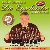 Das grosse Jubiläumsalbum by Ernst Hutter