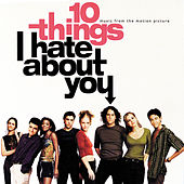 10 Things I Hate About You by Various Artists