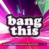 Play & Download Bang This, Vol. 27 by Various Artists | Napster