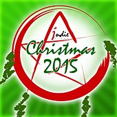 Play & Download Indiepinoy Christmas 2015 by Various Artists | Napster