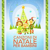 Canzoni di Natale per bambini by Various Artists
