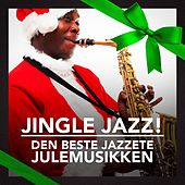 Play & Download Jingle Jazz! (Den beste jazzete julemusikken) by Various Artists | Napster