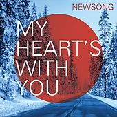 Play & Download My Heart's With You by NewSong | Napster