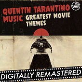 Quentin Tarantino Music: Greatest Movie Themes by Various Artists