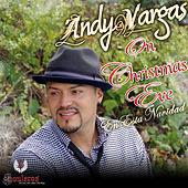 On Christmas Eve (Dear Santa Claus) - Single by Andy Vargas
