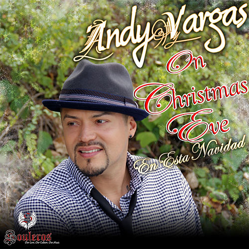 Play & Download On Christmas Eve (Dear Santa Claus) - Single by Andy Vargas | Napster