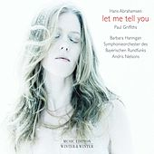 Hans Abrahamsen: let me tell you by Various Artists