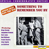 Play & Download Songs That Won The War: (Something To Remember You By) by Various Artists | Napster