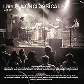 Play & Download Live @ NONCLASSICAL vol#1 by Various Artists | Napster