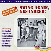 Play & Download Songs That Won The War: (Swing Again, Yes Indeed) by Various Artists | Napster