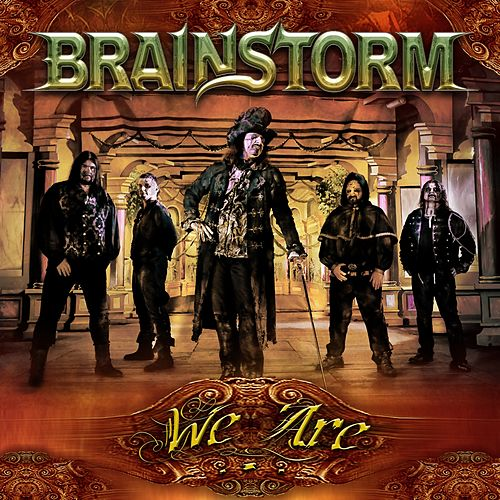 Play & Download We Are... by Brainstorm (Metal) | Napster