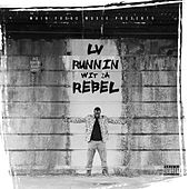 Running With the Rebel by LV