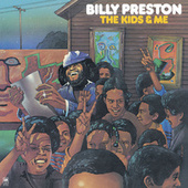 The Kids & Me by Billy Preston