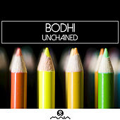 Play & Download Unchained - Single by Bodhi | Napster