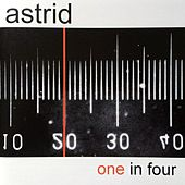 Play & Download One In Four by Astrid | Napster