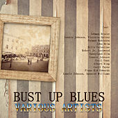Play & Download Bust up Blues by Various Artists | Napster