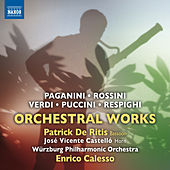 Play & Download Paganini, Rossini, Verdi, Puccini & Respighi: Orchestral Works by Various Artists | Napster