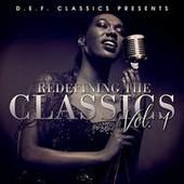 Play & Download D.E.F. Classics Presents Redefining The Classics Vol. 1 by Various Artists | Napster
