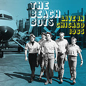 Play & Download Live In Chicago 1965 by The Beach Boys | Napster