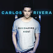 Play & Download Quedarme Aquí by Carlos Rivera | Napster