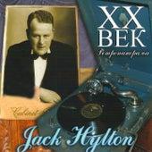 Jack Hylton - ХX Век Ретропанорама by Jack Hylton