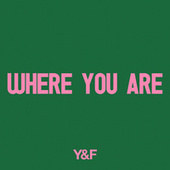 Play & Download Where You Are by Hillsong Young & Free | Napster