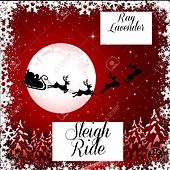Play & Download Sleigh Ride by Ray Lavender | Napster
