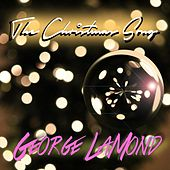 Play & Download The Christmas Song (feat. Manuel Valera & Gene Perez) by George LaMond | Napster