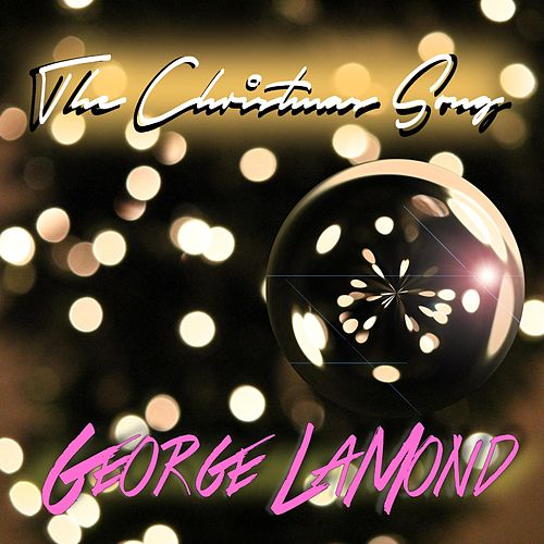 The Christmas Song (feat. Manuel Valera & Gene Perez) by George LaMond