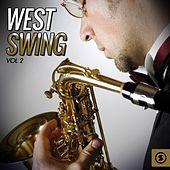 West Swing, Vol. 2 by Various Artists
