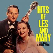 Play & Download Hits of Les and Mary by Les Paul | Napster