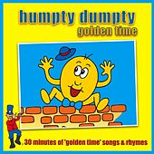 Play & Download Humpty Dumpty - Golden Time by Kidzone | Napster