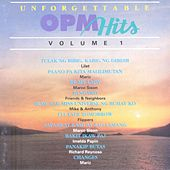 Play & Download Unforgettable OPM Hits, Vol. 1 by Various Artists | Napster
