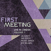 Play & Download First Meeting: Live in London, Volume 1 (feat. Dan Tepfer, Michael Janisch & Jeff Williams) by Lee Konitz | Napster