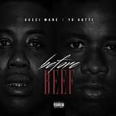 Before Beef by Yo Gotti