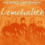 Play & Download Khou Sahbi Laârbi Batma by Lemchaheb | Napster
