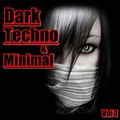 Play & Download Dark Techno & Minimal, Vol. 1 - EP by Various Artists | Napster