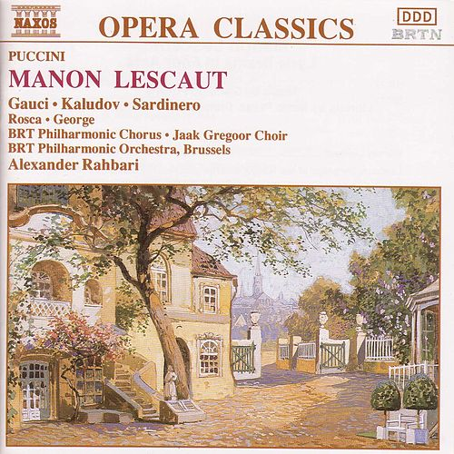 Play & Download Manon Lescaut by Giacomo Puccini | Napster