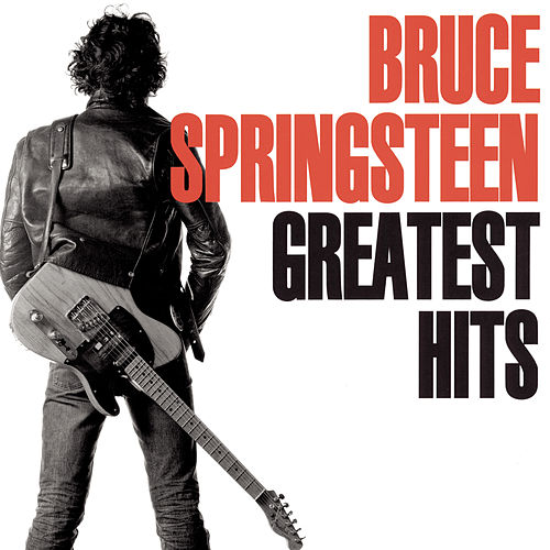 Play & Download Greatest Hits by Bruce Springsteen | Napster