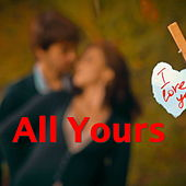 All Yours von Various Artists