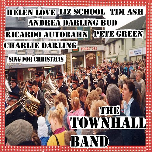 The Townhall Band by Helen Love