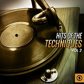 Hits of The Techniques, Vol. 2 by The Techniques